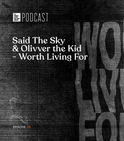 Said The Sky and Olivver The Kid