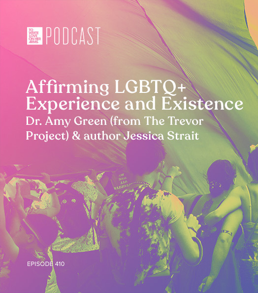 Affirming LGBTQ+ Experience and Existence