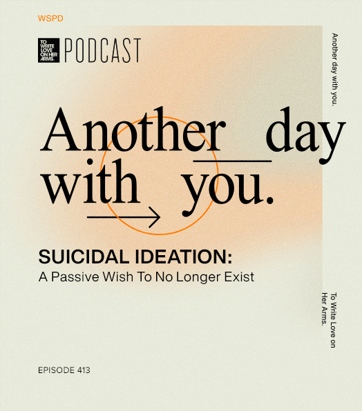 Suicidal Ideation: A Passive Wish To No Longer Exist